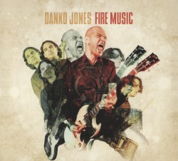 Fire Music by Danko Jones