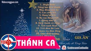 Tuyển Tập Thánh Ca Giáng Sinh   Nhạc Noel LM. Thái Nguyên