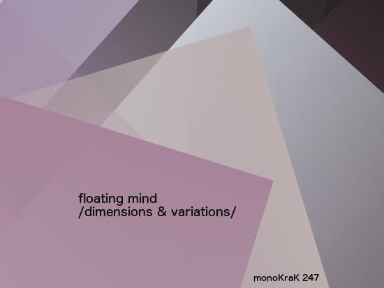 Floating Mind – Dimensions & Variations